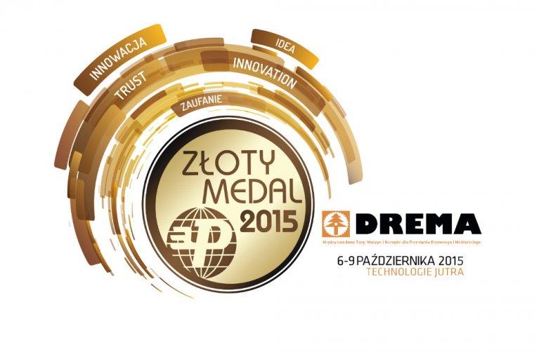 Złote Medale targów DREMA 2015 rozdane