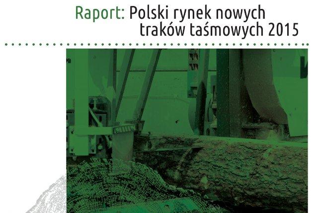 Raport: Polski rynek nowych traków taśmowych 2015