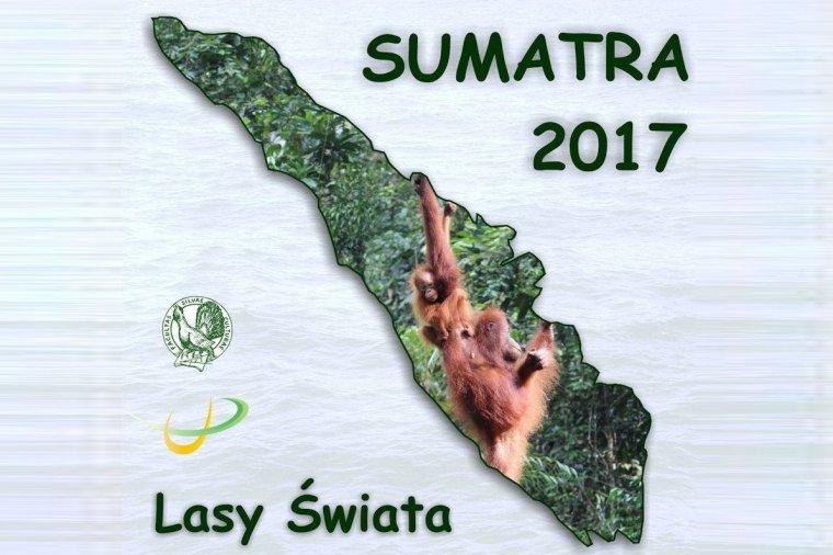 Lasy Świata 2017 - kierunek Sumatra