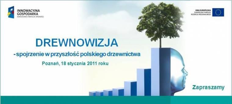 Drewnowizja - spojrzenie w przyszłość polskiego drzewnictwa