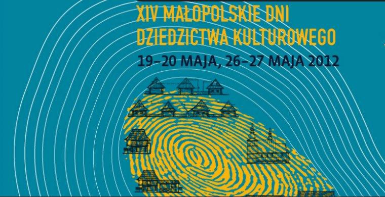 W tym sęk! - XIV Małopolskie Dni Dziedzictwa Kulturowego