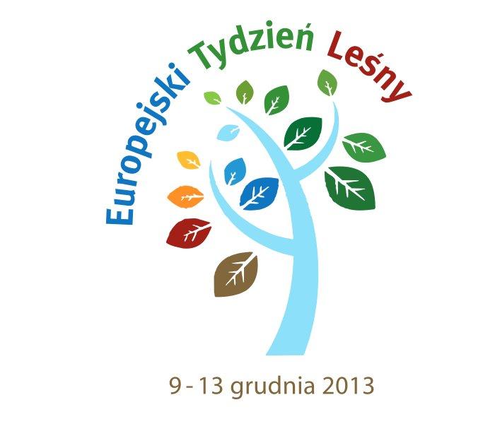Europejski Tydzień Leśny 2013 - Rola lasów i produktów z lasu w zielonej ekonomii